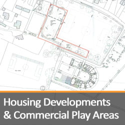 Housing Developments & Commercial Play Areas